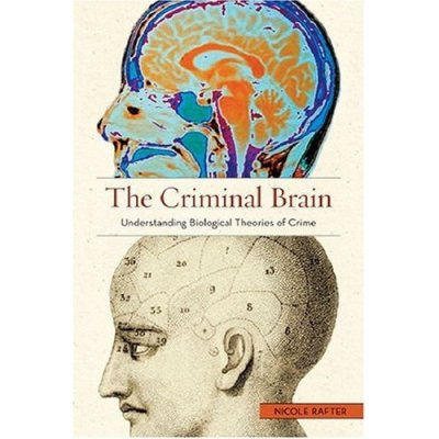 Cover of Rafter's The Criminal Brain showing two head shots